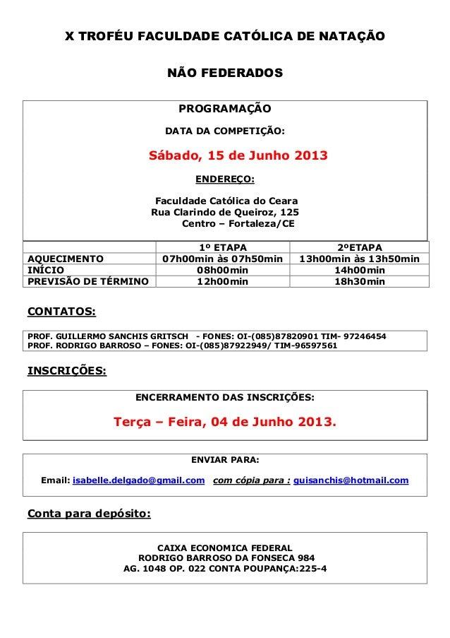 X TROFÉU FACULDADE CATÓLICA DE NATAÇÃO                           NÃO FEDERADOS                             PROGRAMAÇÃO    ...
