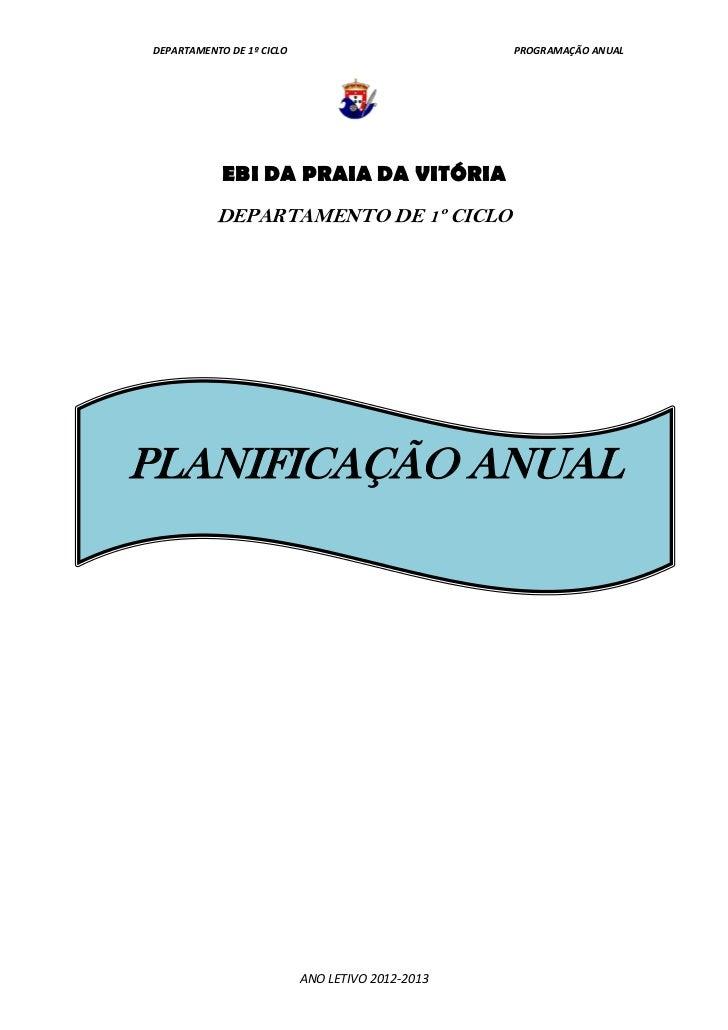 DEPARTAMENTO DE 1º CICLO                          PROGRAMAÇÃO ANUAL            EBI DA PRAIA DA VITÓRIA           DEPARTAME...