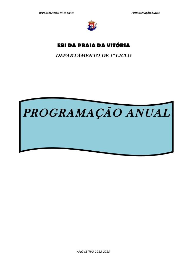 DEPARTAMENTO DE 1º CICLO                          PROGRAMAÇÃO ANUAL             EBI DA PRAIA DA VITÓRIA            DEPARTA...