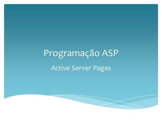 Programação ASP  Active Server Pages