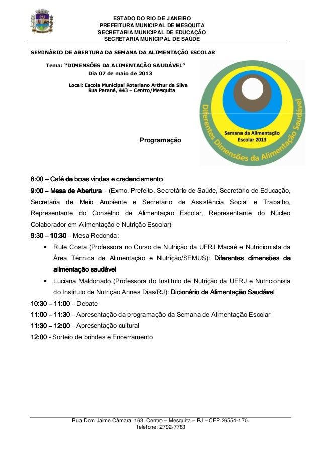 ESTADO DO RIO DE JANEIROPREFEITURA MUNICIPAL DE MESQUITASECRETARIA MUNICIPAL DE EDUCAÇÃOSECRETARIA MUNICIPAL DE SAÚDERua D...