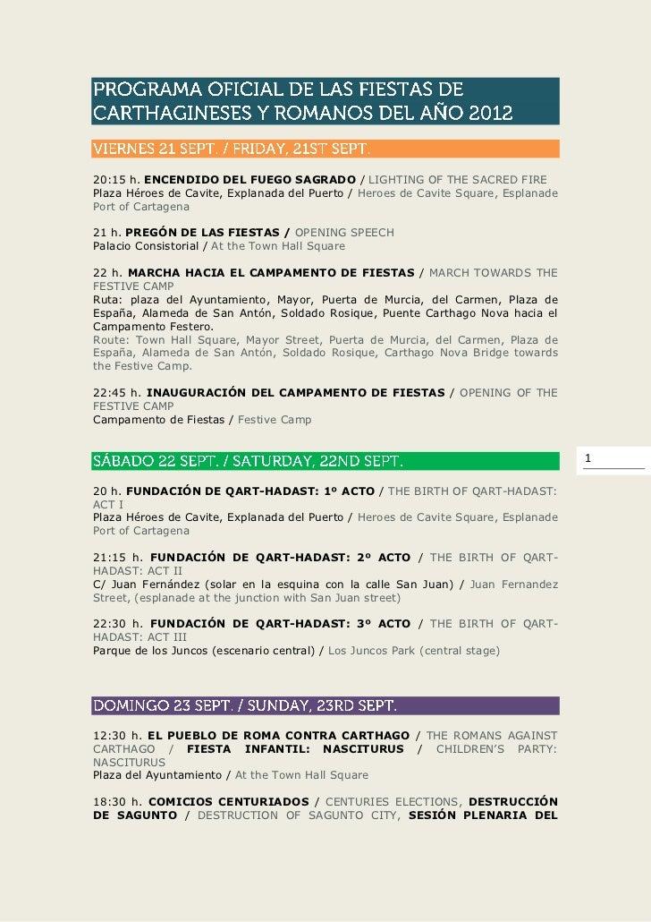 20:15 h. ENCENDIDO DEL FUEGO SAGRADO / LIGHTING OF THE SACRED FIREPlaza Héroes de Cavite, Explanada del Puerto / Heroes de...