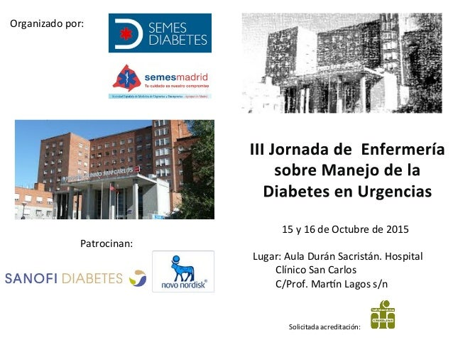 15  y  16  de  Octubre  de  2015      Lugar:  Aula  Durán  Sacristán.  Hospital     Clínico  ...