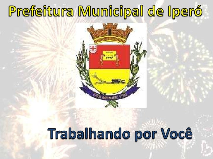 Prefeitura Municipal de Iperó<br />Trabalhando por Você<br />