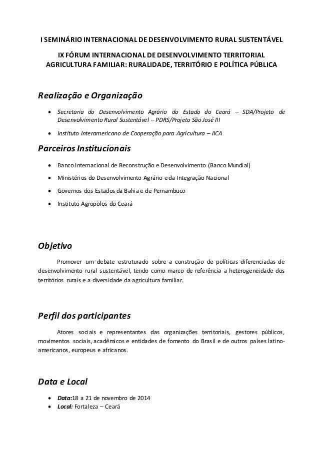 I SEMINÁRIO INTERNACIONAL DE DESENVOLVIMENTO RURAL SUSTENTÁVEL  IX FÓRUM INTERNACIONAL DE DESENVOLVIMENTO TERRITORIAL  AGR...