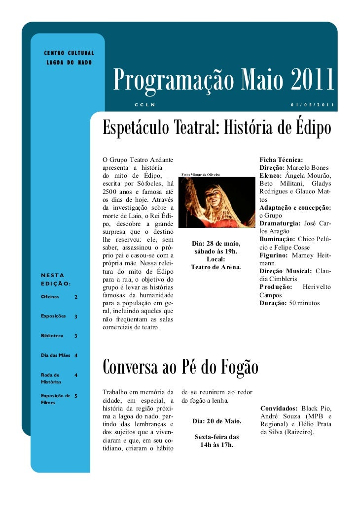 CENTRO CULTURAL  LAGOA DO NADO                      Programação Maio 2011                              C C L N            ...