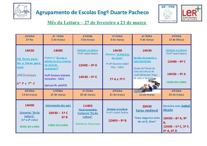 Agrupamento de Escolas Engº Duarte Pacheco                      Mês da Leitura – 27 de fevereiro a 23 de março     3ªFEIRA...