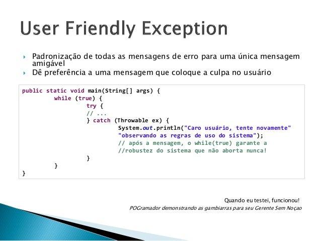   Se a ação é rápida demais para o usuário perceber, coloque um atraso! public class MedidorDePOGresso implements Runnabl...