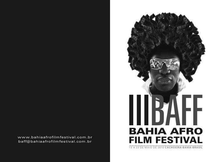 02        www.bahiaafrofilmfestival.com.br      baff@bahiaafrofilmfestival.com.br                                         ...