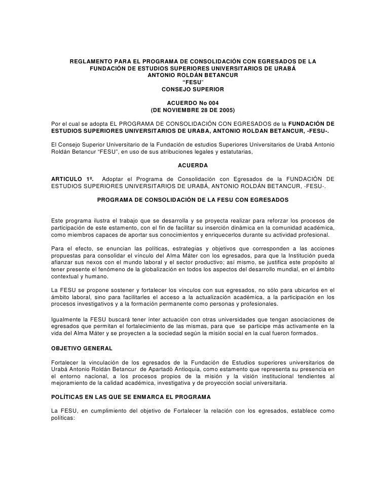 REGLAMENTO PARA EL PROGRAMA DE CONSOLIDACIÓN CON EGRESADOS DE LA            FUNDACIÓN DE ESTUDIOS SUPERIORES UNIVERSITARIO...