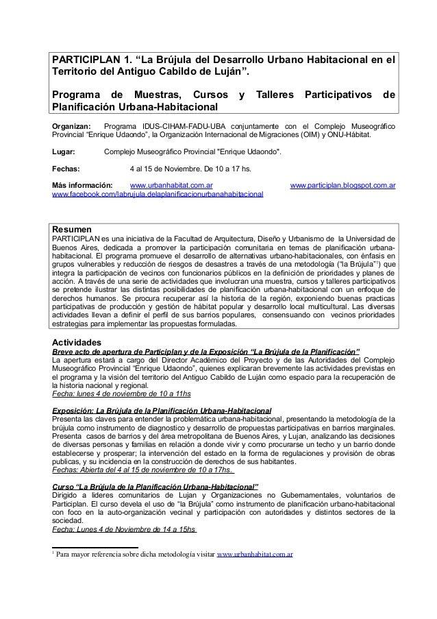 """PARTICIPLAN 1. """"La Brújula del Desarrollo Urbano Habitacional en el Territorio del Antiguo Cabildo de Luján"""". Programa de ..."""