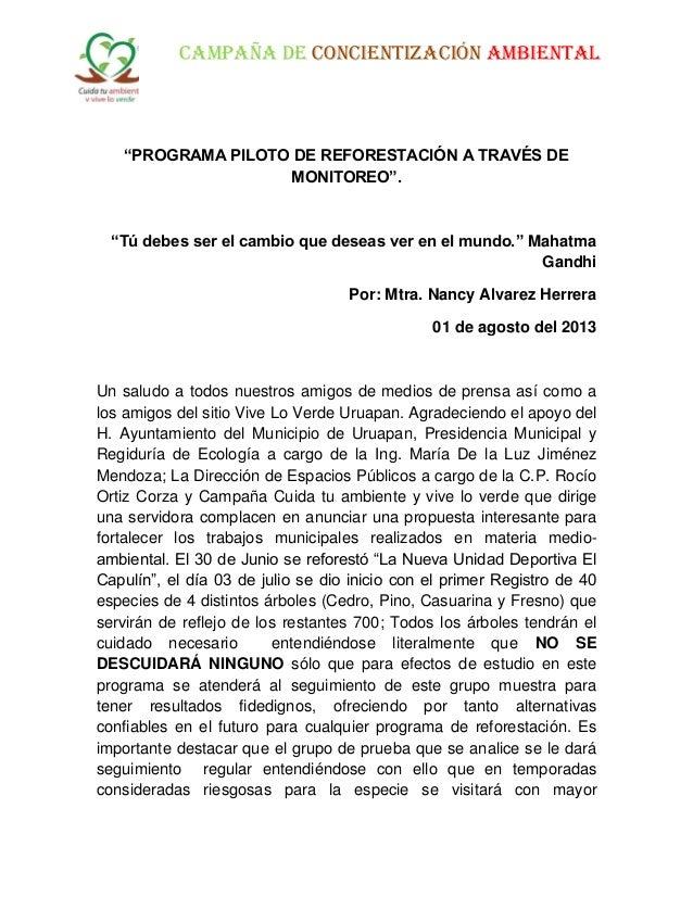 """CAMPAÑA DE CONCIENTIZACIÓN AMBIENTAL """"PROGRAMA PILOTO DE REFORESTACIÓN A TRAVÉS DE MONITOREO"""". """"Tú debes ser el cambio que..."""