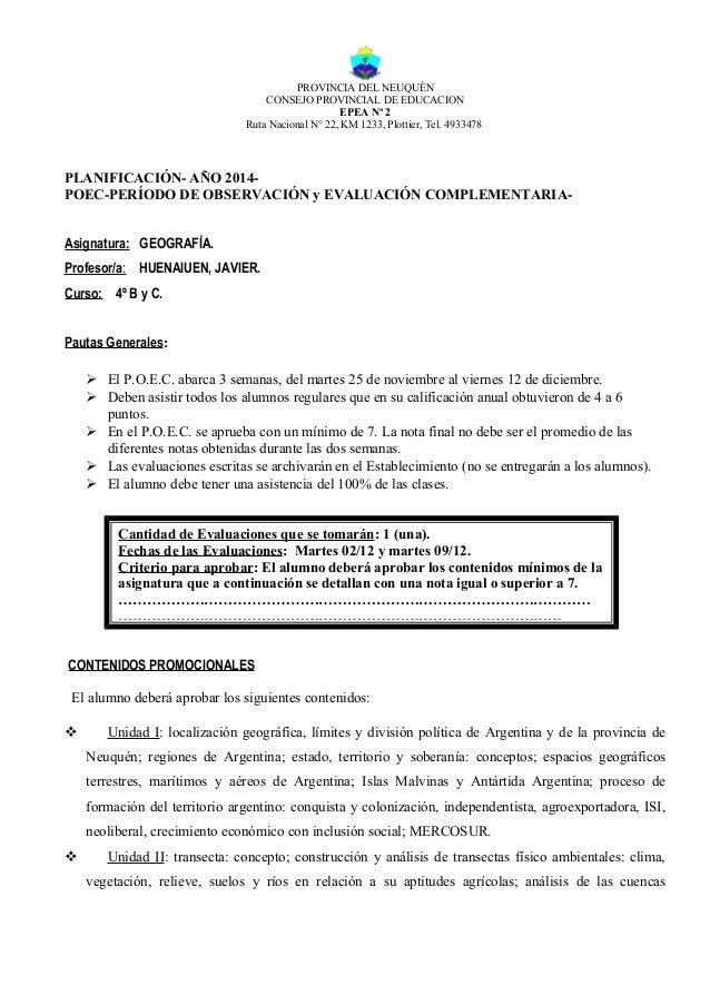 PROVINCIA DEL NEUQUÉN  CONSEJO PROVINCIAL DE EDUCACION  EPEA Nº 2  Ruta Nacional N° 22, KM 1233, Plottier, Tel. 4933478  P...