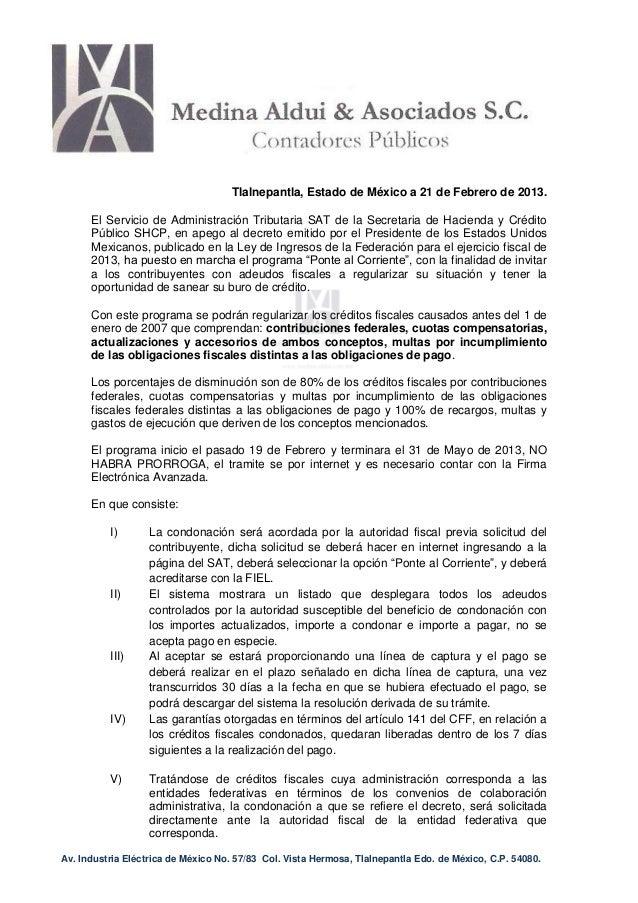 Tlalnepantla, Estado de México a 21 de Febrero de 2013.      El Servicio de Administración Tributaria SAT de la Secretaria...