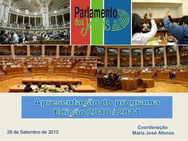 Coordenação Maria José Afonso28 de Setembro de 2010
