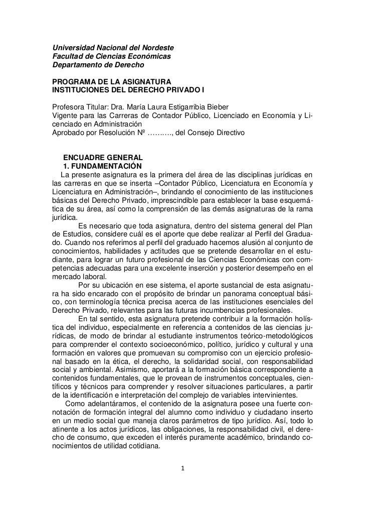 Universidad Nacional del NordesteFacultad de Ciencias EconómicasDepartamento de DerechoPROGRAMA DE LA ASIGNATURAINSTITUCIO...