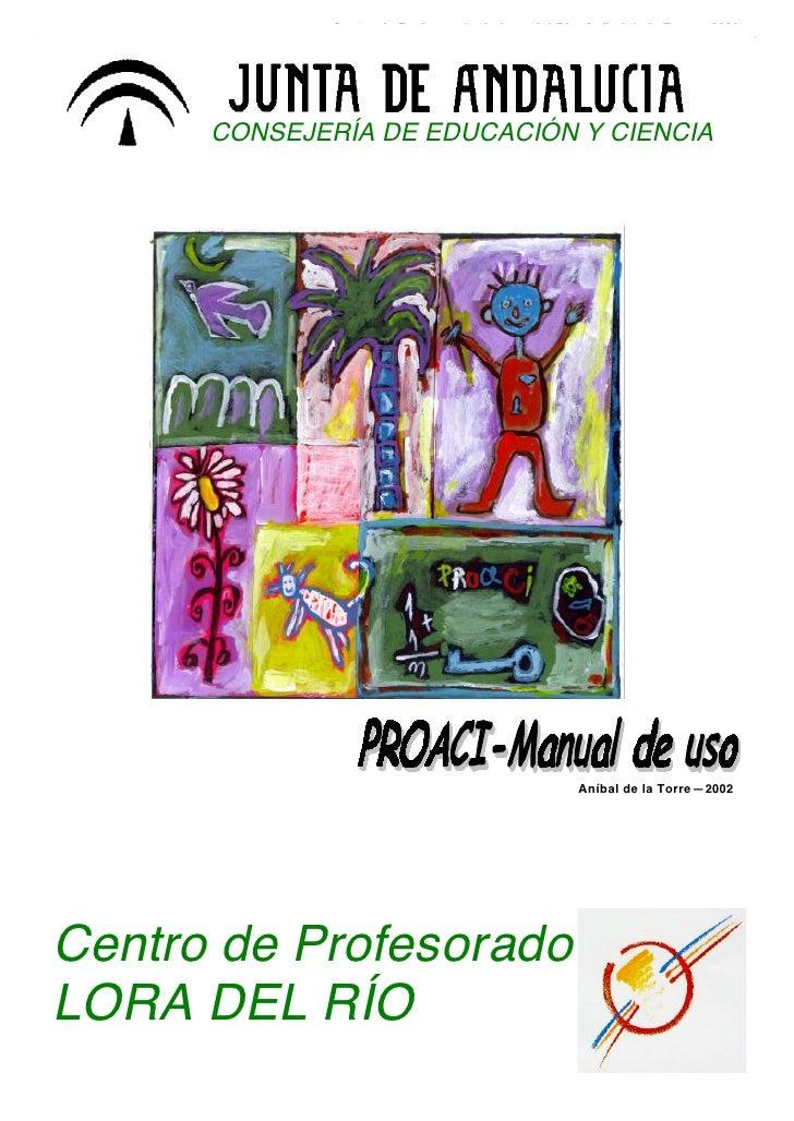 Centro de Profesorado de Lora del Río. Aníbal de la Torre—2002      CONSEJERÍA DE EDUCACIÓN Y CIENCIA                     ...