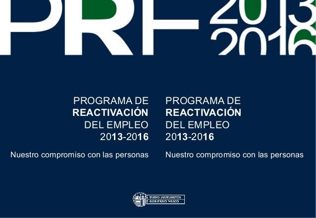 PROGRAMA DE            PROGRAMA DE               REACTIVACIÓN           REACTIVACIÓN                 DEL EMPLEO           ...