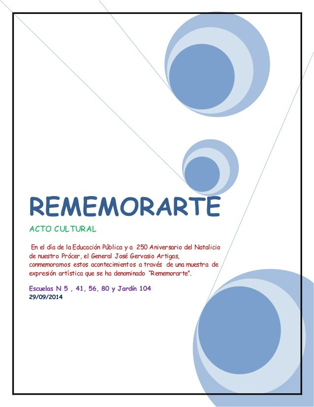 REMEMORARTE  ACTO CULTURAL  En el día de la Educación Pública y a 250 Aniversario del Natalicio  de nuestro Prócer, el Gen...
