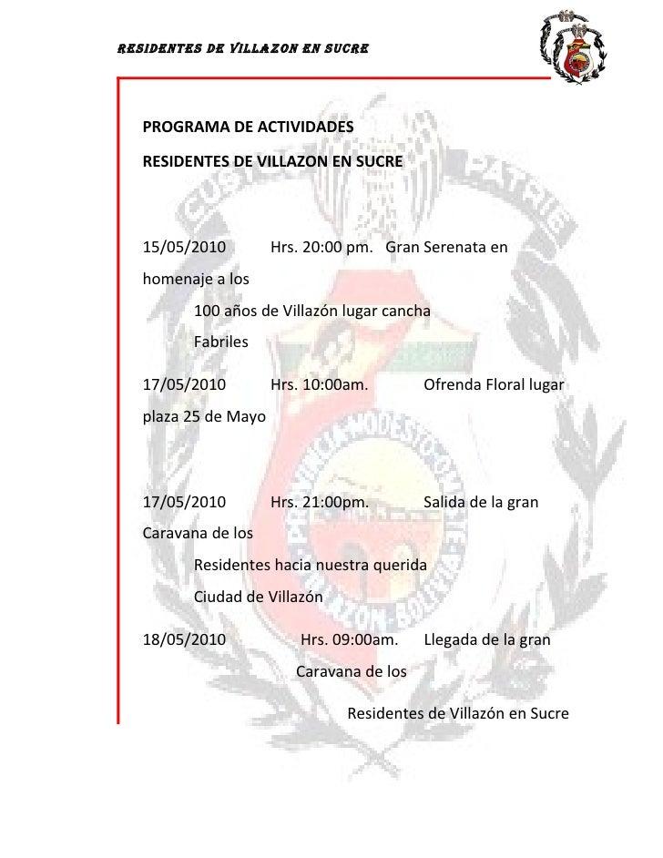 RESIDENTES DE VILLAZON EN SUCRE        PROGRAMA DE ACTIVIDADES     RESIDENTES DE VILLAZON EN SUCRE       15/05/2010       ...
