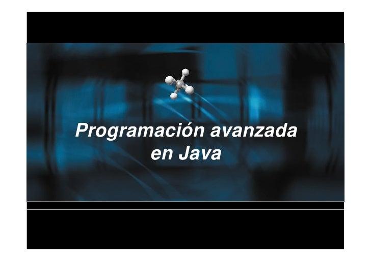 Programación avanzada       en Java
