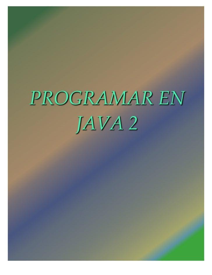 ÍNDICE1. Introducción                                          3         ¿Qué es Java?                                   4...