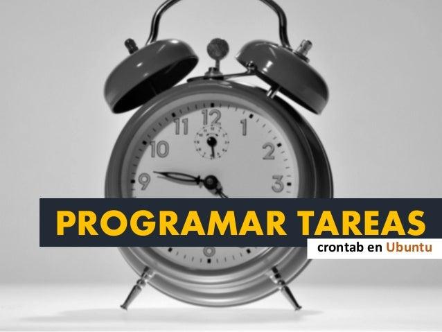 PROGRAMAR TAREAScrontab en Ubuntu