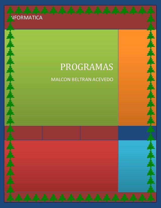 PROGRAMAS MALCON BELTRAN ACEVEDO INFORMATICA