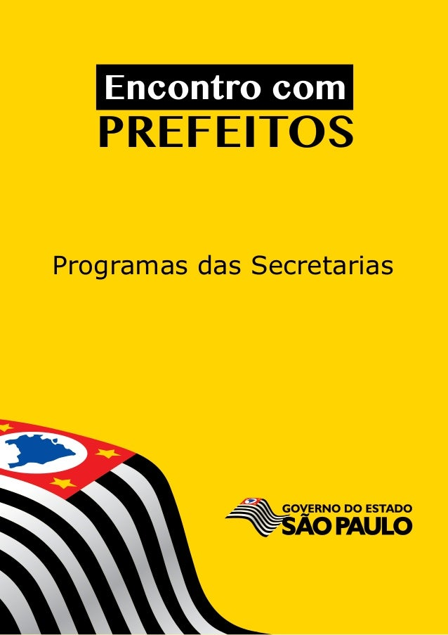 Encontro com   PREFEITOSProgramas das Secretarias   Encontro com   PREFEITOS   Encontro com   PREFEITOS