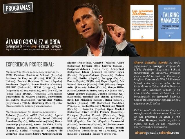 PROGRAMAS    Álvaro   González   Alorda   es   socio   cofundador   de   emergap,   Profesor   de   ...
