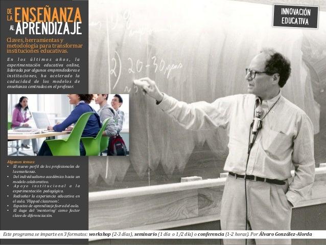ENSEÑANZA APRENDIZAJE Claves,  herramientas  y     metodología  para  transformar     instituciones  edu...