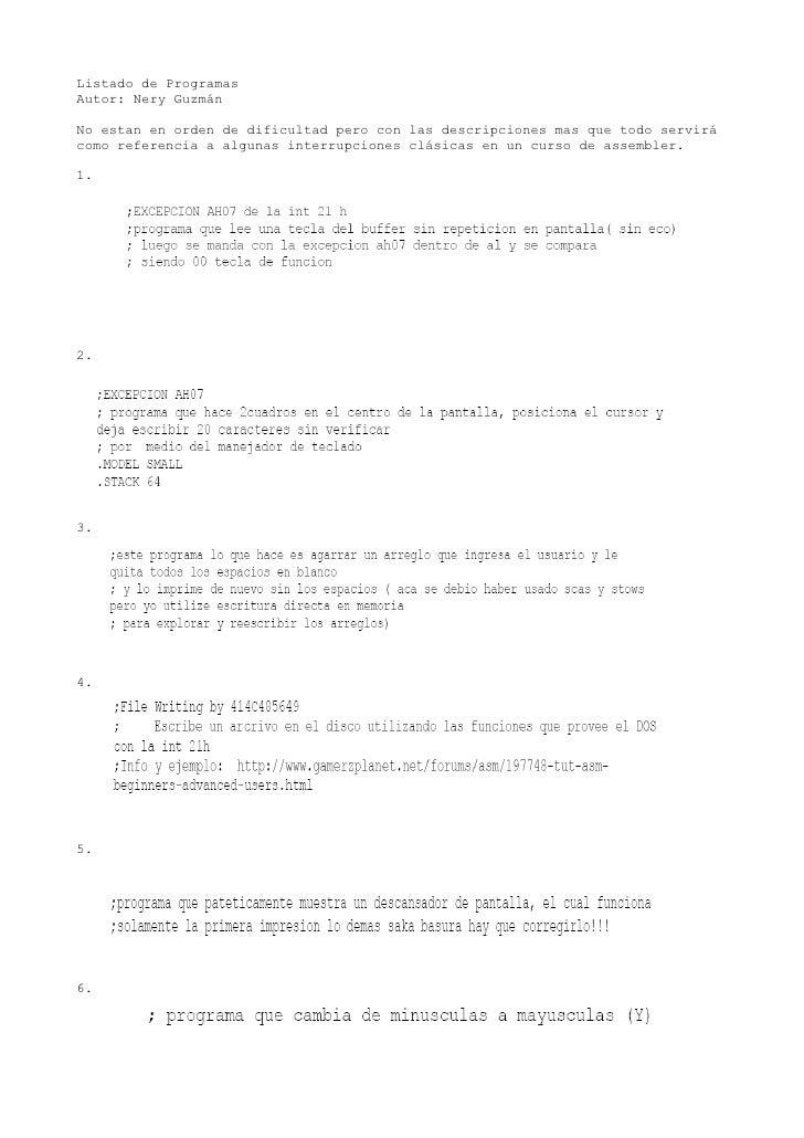 Listado de Programas Autor: Nery Guzmán  No estan en orden de dificultad pero con las descripciones mas que todo servirá c...