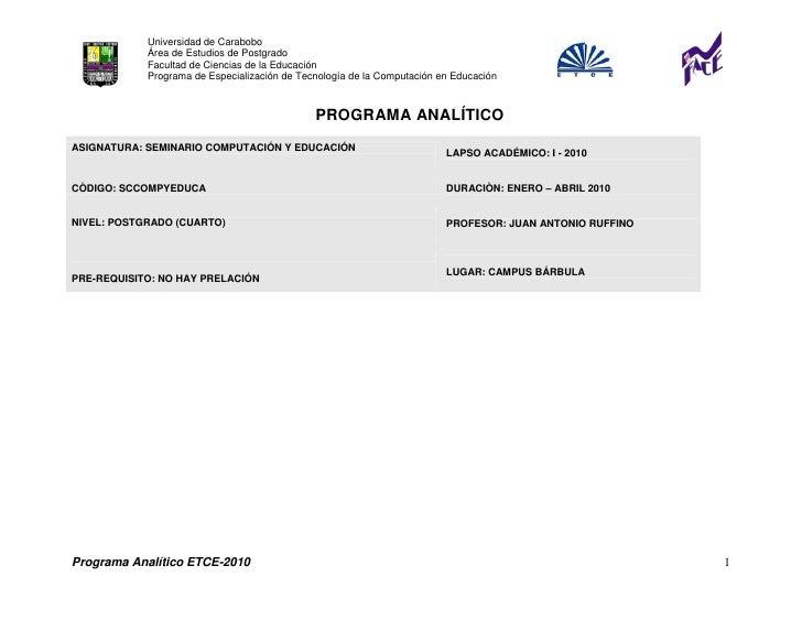 Universidad de Carabobo             Área de Estudios de Postgrado             Facultad de Ciencias de la Educación        ...