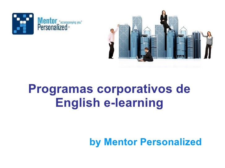 Programas corporativos de English e-learning by Mentor Personalized