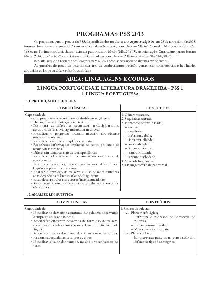 PROGRAMAS PSS 2013       Os programas para as provas do PSS, disponibilizados no site www.coperve.ufpb.br em 28 de novembr...