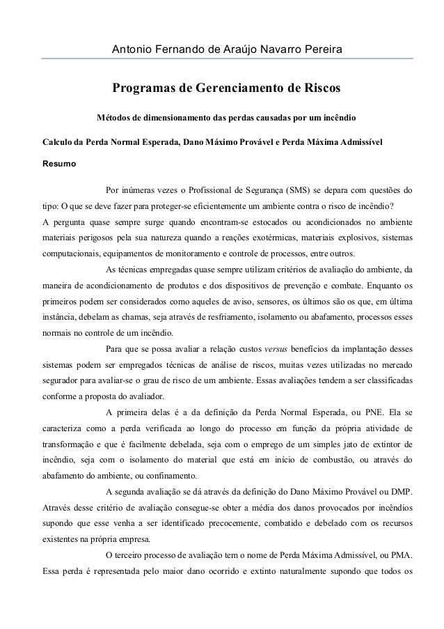 Antonio Fernando de Araújo Navarro Pereira Programas de Gerenciamento de Riscos Métodos de dimensionamento das perdas caus...