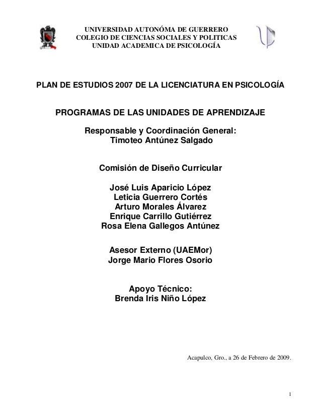 UNIVERSIDAD AUTONÓMA DE GUERRERO        COLEGIO DE CIENCIAS SOCIALES Y POLITICAS            UNIDAD ACADEMICA DE PSICOLOGÍA...