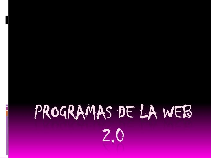Programas de la web 2.0<br />
