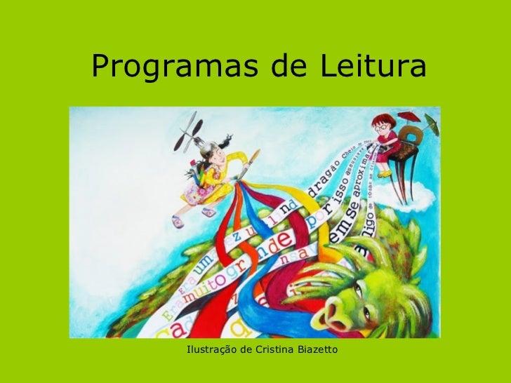 Programas de Leitura Ilustração de Cristina Biazetto