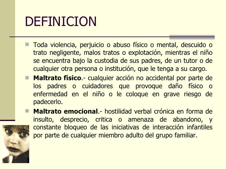 PROGRAMA EDUCATIVO EN NIÑOS MALTRATADOS Slide 3