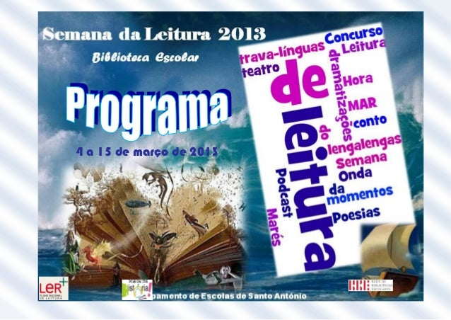 4 a 15 de março de 2013                                BE/CRE                 Agrupamento de Escolas de Santo António
