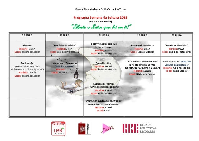 "Escola Básica Infanta D. Mafalda, Rio Tinto Programa Semana da Leitura 2018 (de 5 a 9 de março) ""Liberta o Leitor quer há ..."