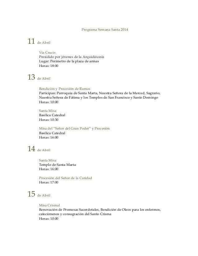 Programa Semana Santa 2014 11 de Abril Vía Crucis Presidido por jóvenes de la Arquidiócesis Lugar: Perímetro de la plaza d...