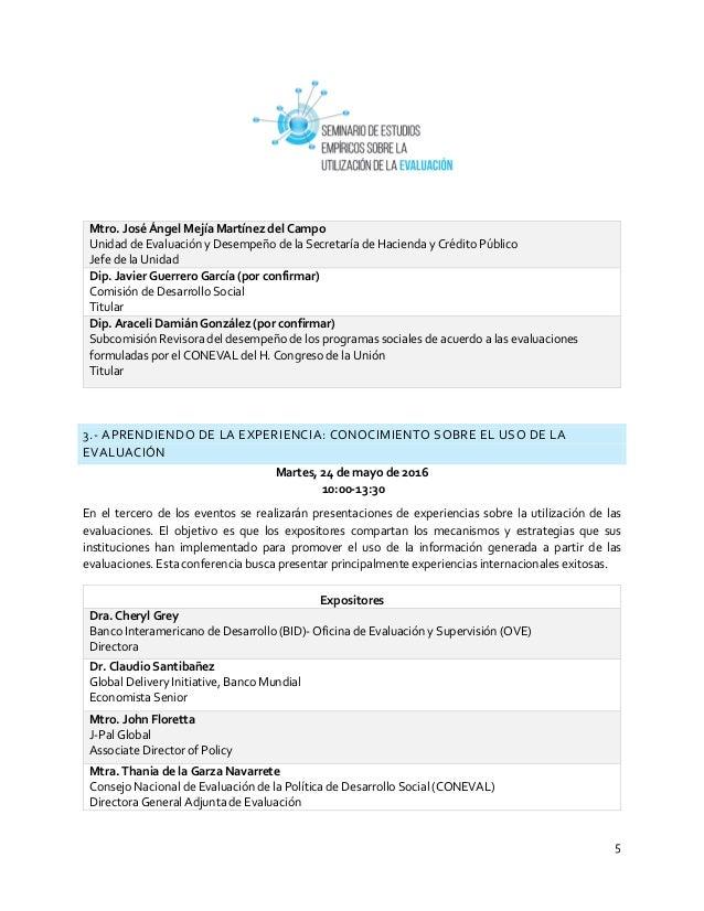 5 Mtro. José Ángel Mejía Martínez del Campo Unidad de Evaluación y Desempeño de la Secretaría de Hacienda y Crédito Públic...