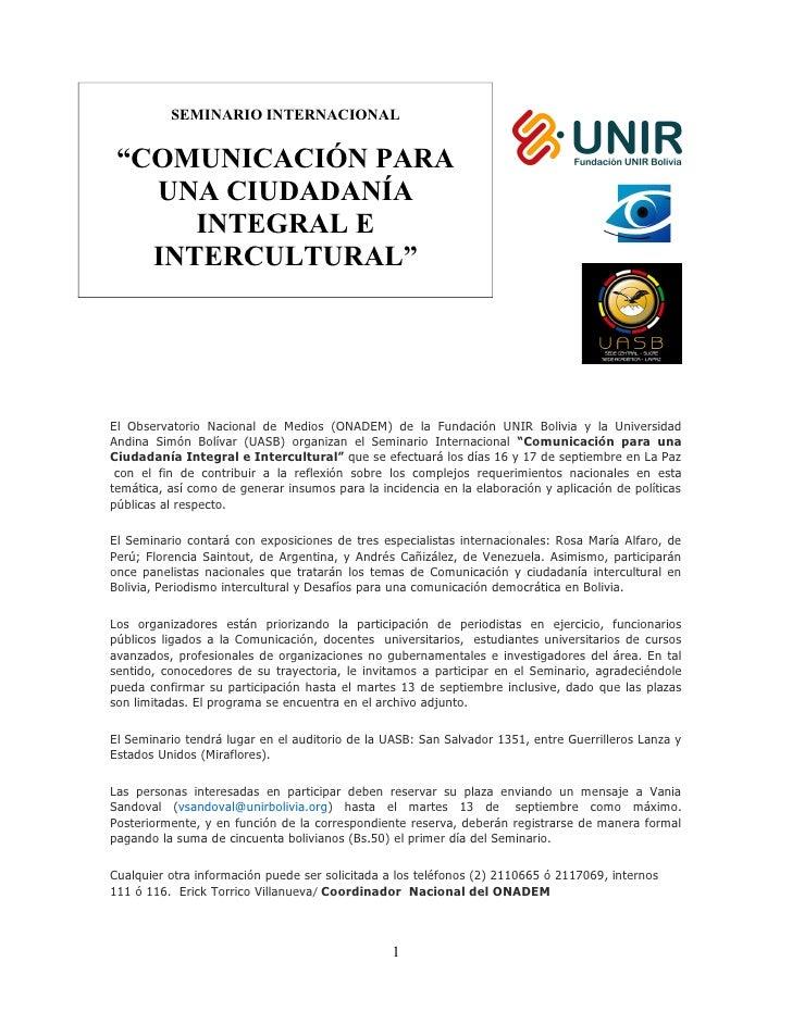 """SEMINARIO INTERNACIONAL """"COMUNICACIÓN PARA   UNA CIUDADANÍA      INTEGRAL E   INTERCULTURAL""""El Observatorio Nacional de Me..."""