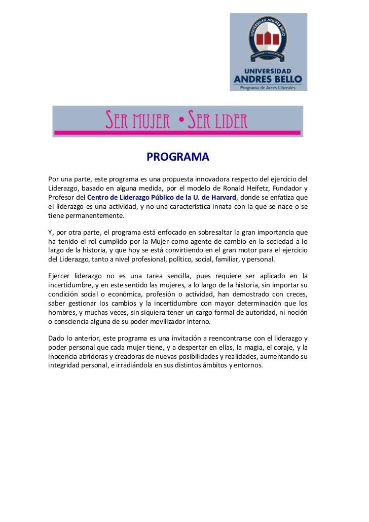 PROGRAMAPor una parte, este programa es una propuesta innovadora respecto del ejercicio delLiderazgo, basado en alguna med...