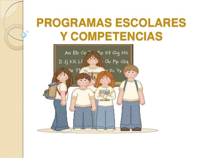 Programas Escolares y Competencias Parte 2-MEBA