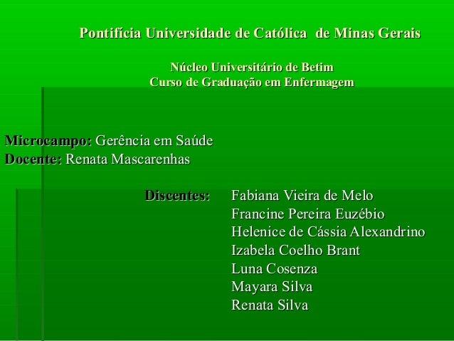Pontifícia Universidade de Católica de Minas Gerais                       Núcleo Universitário de Betim                   ...