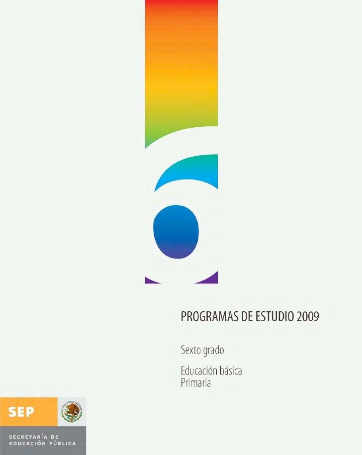 programas de estudio 2009       sexto grado     educación básica        primaria