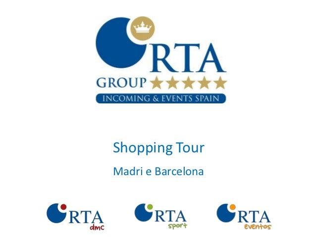 Shopping TourMadri e Barcelona